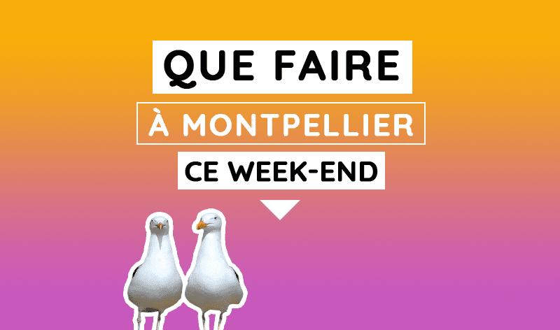 agenda week-end montpellier