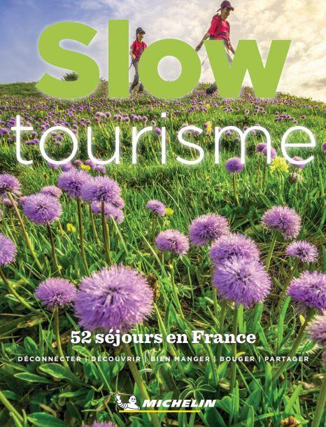 Guide Vert Michelin Slow Tourisme